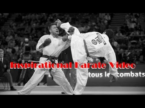 Inspirational Karate Video
