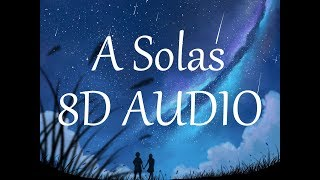 Lunay A Solas 8D AUDIO Remix.mp3