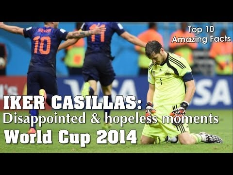 Iker Casillas - Disappointed and hopeless moments in Netherland & Spain World Cup 2014