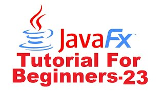 JavaFx Tutorial For Beginners 23 - JavaFX TableView