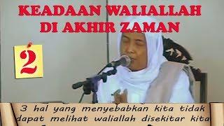 Download Video Keadaan Waliallah di Akhir Zaman Ini Pengajian Syeikh Ahmad Asrori Al Ishaqi ra bagian 2 MP3 3GP MP4