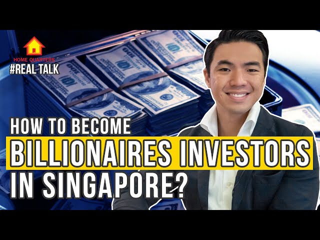 BILLIONAIRES Singapore investors? How to start? [MUST WATCH FOR FIRST TIME INVESTORS]|Real Talk Ep33