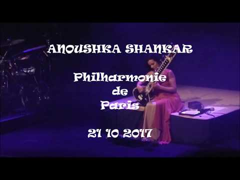 "ANOUSHKA SHANKAR Concert d'Après "" LAND of GOLD "" Philharmonie de Paris 20 10 2017"