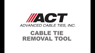 ACT Removal Tool