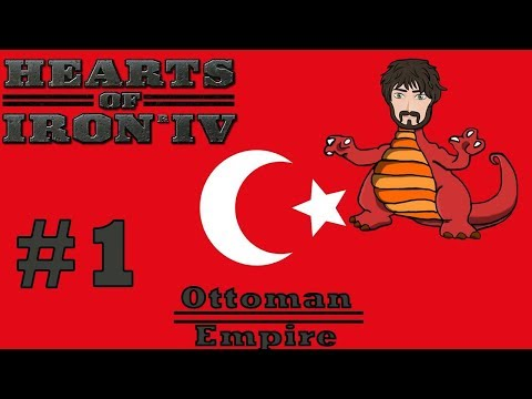 Hearts of Iron 4: Kaiserreich - Ottoman Empire! | #1