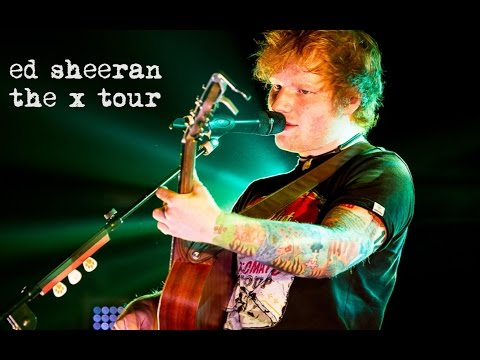 Ed Sheeran - The X Tour Promo