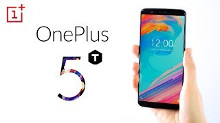 OnePlus 5T - Top 5 Features