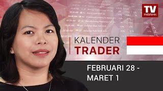 InstaForex tv news: Kalender Trader untuk 28 Februari — 1 Maret: Banyaknya Data Perekonomian Memenuhi Pasar