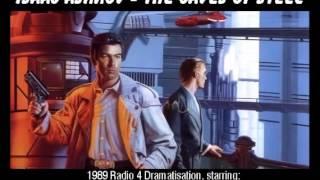 The Caves Of Steel (Isaac Asimov) - 1989 Radio 4 Dramatisation