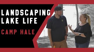 Landscaping Lake Life: Camp Hale