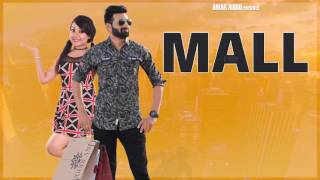 MALL (Motion Poster) || G Kush Feat.Rita Sharma || Releasing On 22-05-2017 || Amar Audio