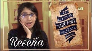 [RESEÑA] La Leyenda del Arcano | #BooktubeDelPresente