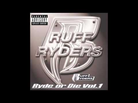 Ruff Ryders  Some X Shit feat DMX  Ryde Or Die Volume 1