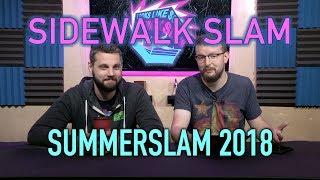 sWs Ep37 - SummerSlam 2018