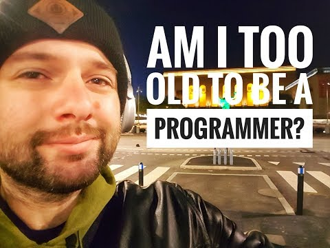 Am I too old to be a programmer?