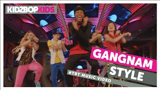 KIDZ BOP Kids - Gangnam Style #TBT Music Video (KIDZ BOP Greatest Hits)