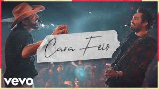 Fernando & Sorocaba - Cara Feio (Ao Vivo)