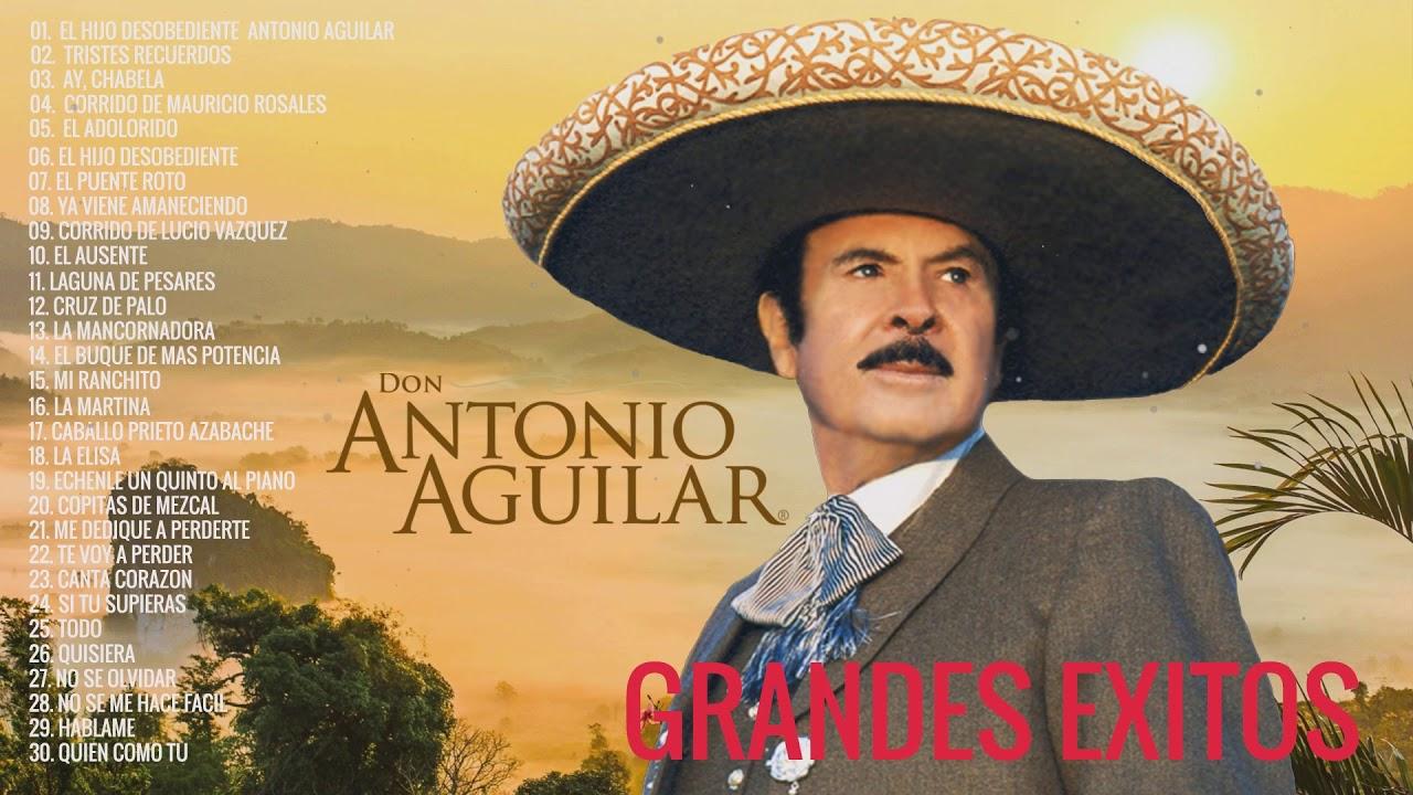 Download ANTONIO AGUILAR  30 SUS GRANDES EXITOS | LAS MEJORES CANCIONES DE ANTONIO AGUILAR