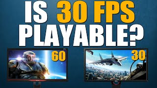 Is 30 FPS Playable on PC?
