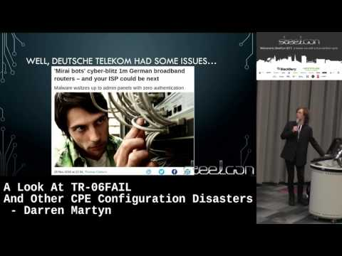 A Look At TR-06FAIL And Other CPE Configuration Disasters by Darren Martyn