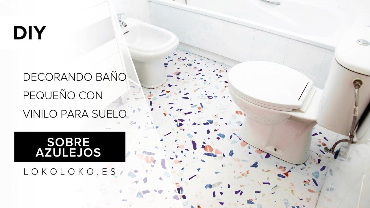 Decora tu ba o peque o instalando vinilos para suelos sobre azulejos lokoloko youtube - Cubrir azulejos bano ...