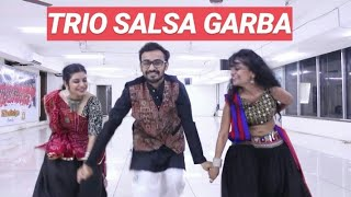 TRIO SALSA GARBA I KAMARIYA I MITRON I CHOREOGRAPHED BY DD-The Dance Factory I Khelaiya Group