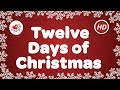 Twelve Days of Christmas with Lyrics | Popular Christmas Songs | Children Love to Sing | Xmas Music