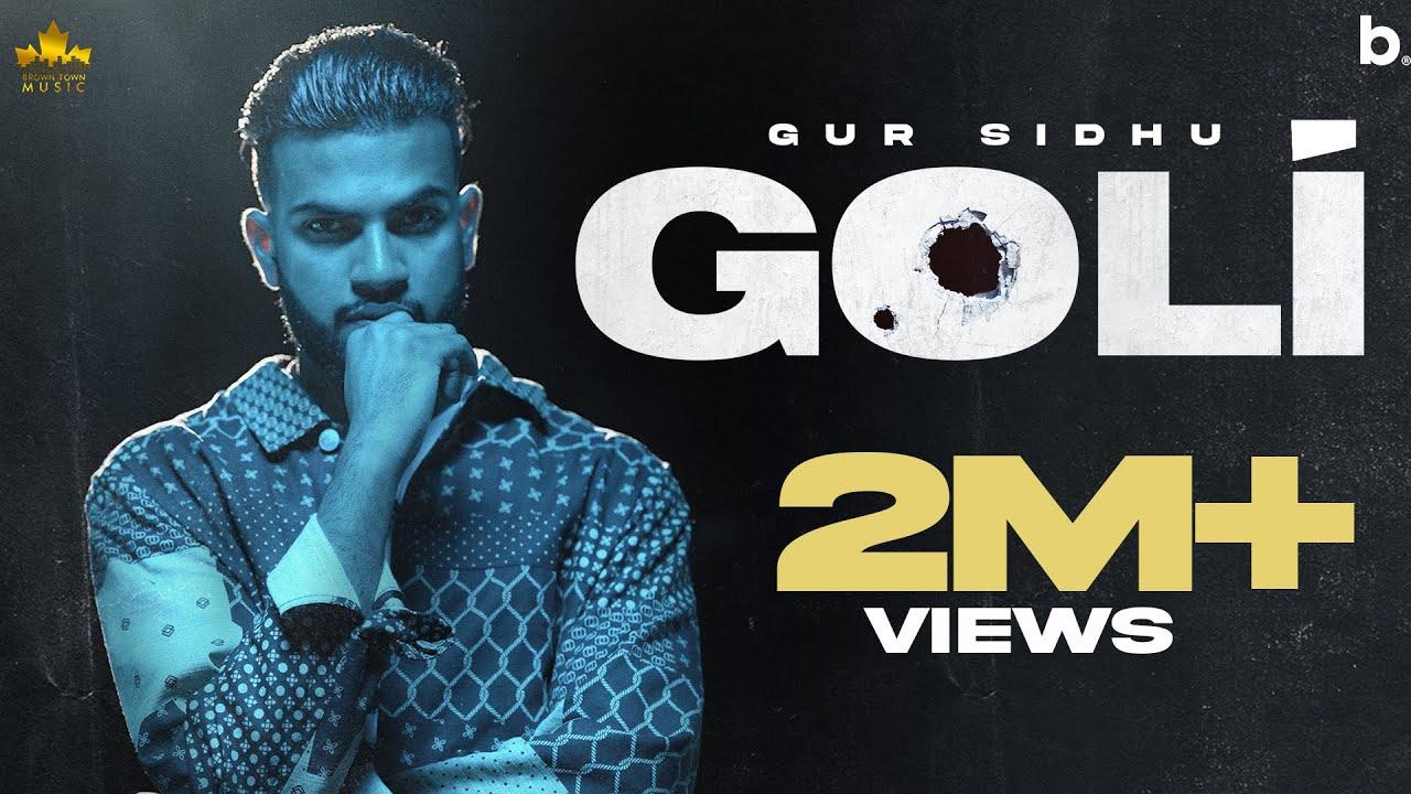 Goli (Official Song) Gur Sidhu | Deepak Dhillon | Latest Punjabi Songs 2021 | Nothing Like Before