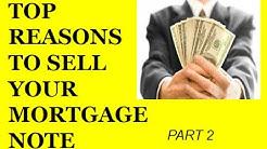 Top Reasons To Sell Your Mortgage Note Trust Deed Land Contract part 2