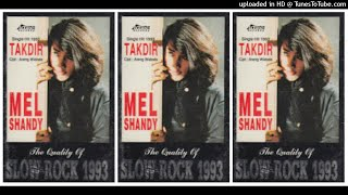Mel Shandy - The Quality Of Slow Rock (1993) Full Album