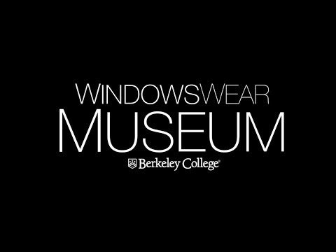 WindowsWear Museum at Berkeley College