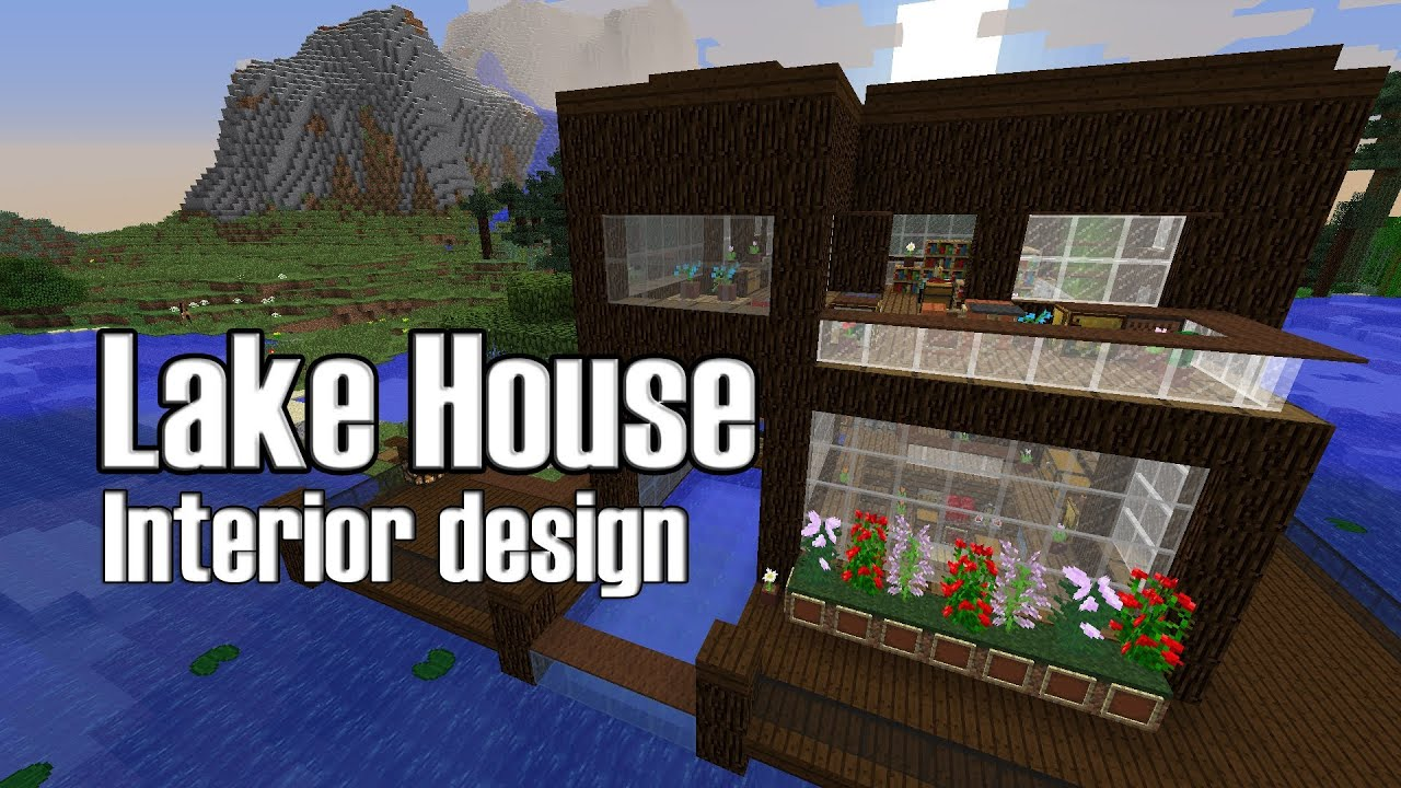Minecraft lake house interior design youtube for Lake house interior designs