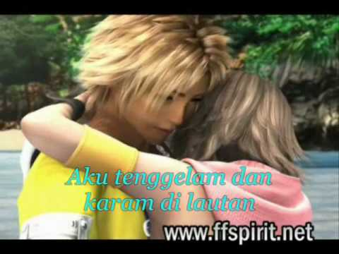 Ku relakan kau pergi ♥Final Fantasy♥ ( Lyrics ) - Okay