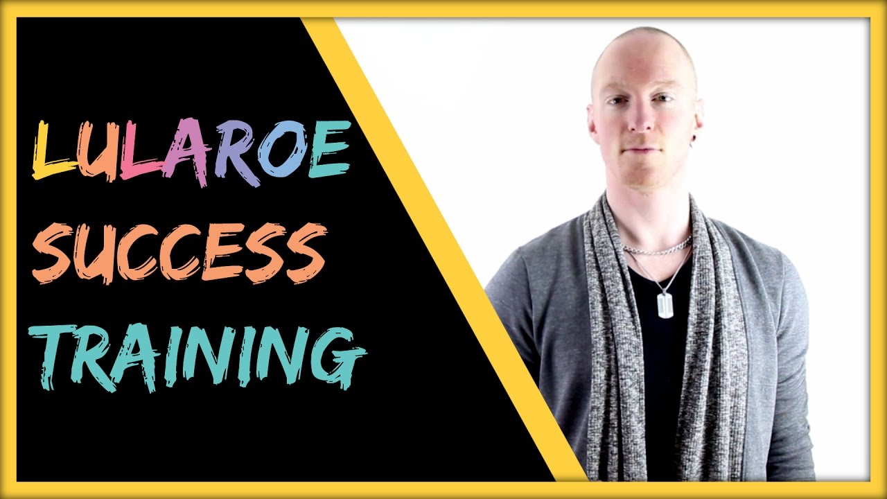 LuLaRoe Business Plan How To Maximize The Compensation Training