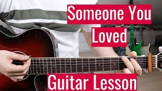 Guitar lesson for: someone you loved by lewis capaldi learn how to play new songs on your favourite instrument every single week! from rock pop rnb bac...
