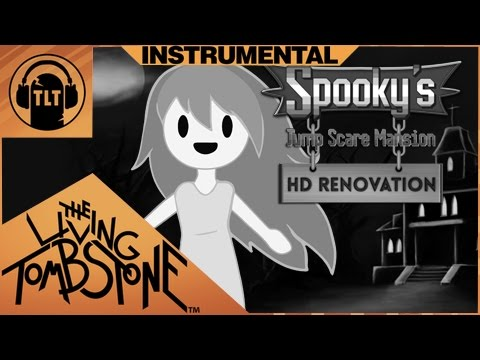 Spooky's Jump Scare Mansion Instrumental (1000 Doors) The Living Tombstone -feat. BSlick & Crusher-P
