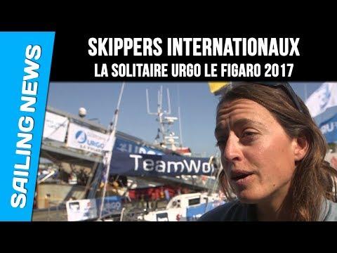 Les skippers internationaux - La Solitaire Urgo Le Figaro 2017
