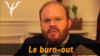 Le burnout, le comprendre et l