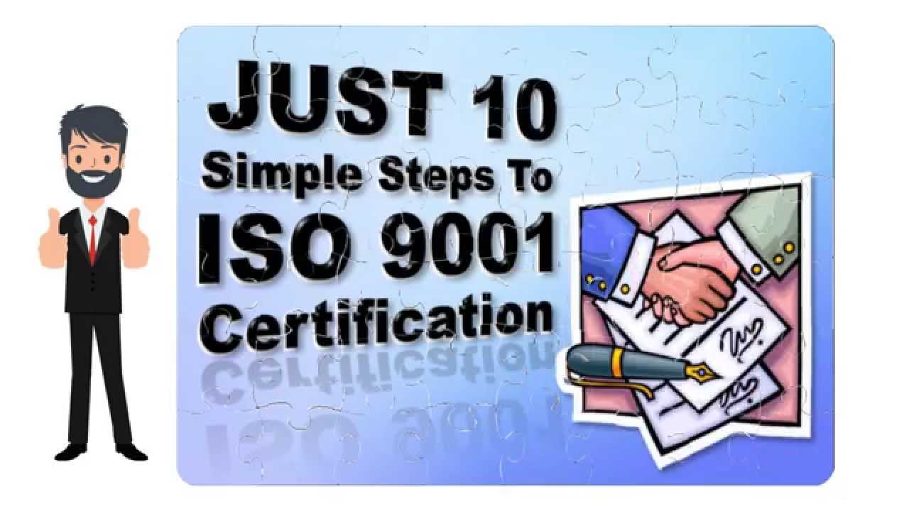 Iso Certification Process Iso 9001 Made Easy Youtube