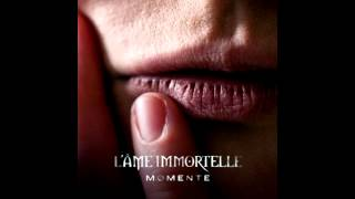 L-Ame Immortelle - Hold Me