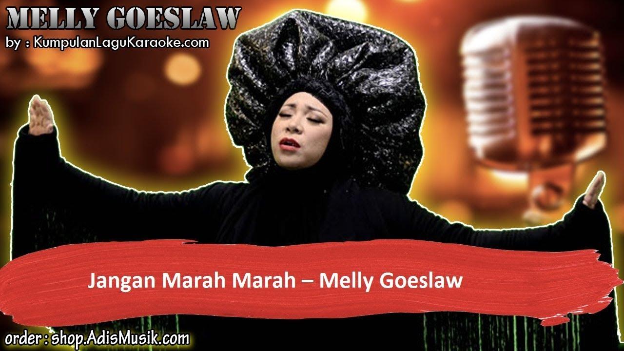 JANGAN MARAH MARAH - MELLY GOESLAW Karaoke