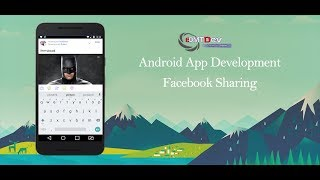 Android Development Tutorial  - Share content to Facebook with Facebook SDK