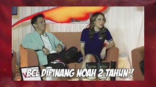 Eps.2 : BCL Dipinang NOAH 2 Tahun | Youtube Premium afterparty