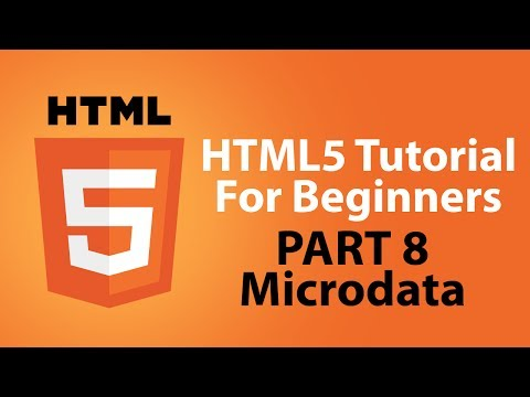HTML5 Tutorial For Beginners - Part 8 - Microdata