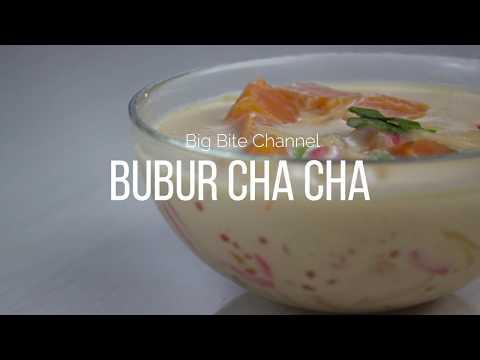 Cara Masak : Bubur Cha Cha | Bo Bo Cha Cha
