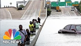 Special Report: Catastrophic Flooding In Houston | NBC News