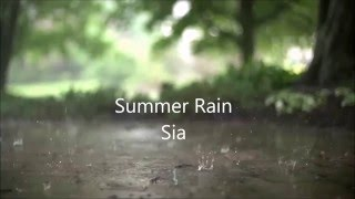 Watch Sia Summer Rain video