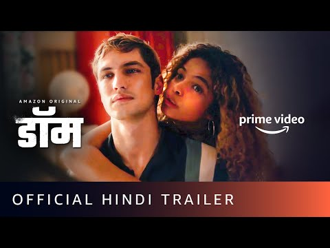 DOM - Official Trailer (Hindi) | Amazon Prime Video