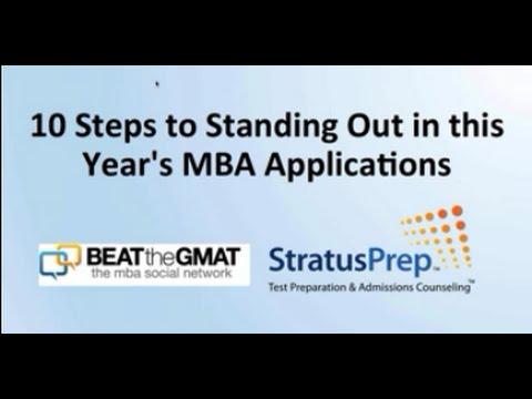 10 Steps to Standing Out in this Year's MBA Applications - Webinar