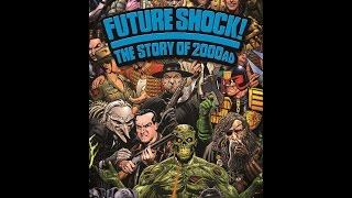 FUTURE SHOCK! The Story Of 2000AD - Trailer (2015) FrightFest